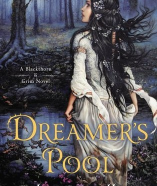 Dreamer's Pool by Juliet Marillier – a review