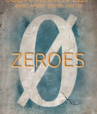 Zeroes by Scott Westerfeld, Margo Lanagan and Deborah Biancotti – a review
